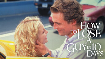 Is How To Lose A Guy In 10 Days 2003 On Netflix Spain